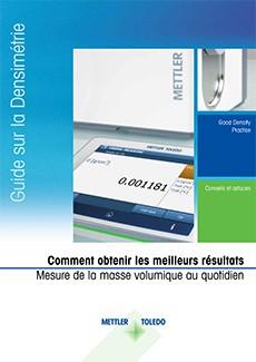 Brochure sur les bonnes pratiques de mesure de la masse volumique - Comment obtenir les meilleurs résultats de mesure de masse volumique au quotidien