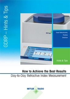 Refractive Index Measurement Guide - How to Achieve the Best Results in Day-to-Day Refractive Index Measurement