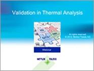 Validation in Thermal Analysis Webinar