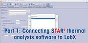 STAReX™ – Verbindung der STARe-Software zur thermischen Analyse mit der LabX-Waagensoftware