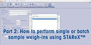 STAReX™– Simple weigh-in procedure