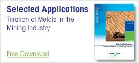Selected Applications Titration of Metals in the Mining Industry