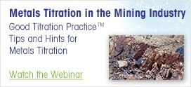 Metals Titration in the Mining Industry Webinar