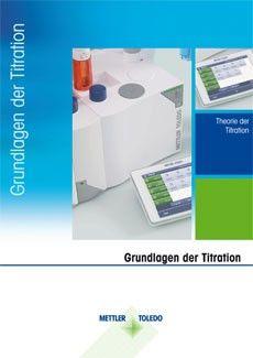 Diese Broschüre dient als erste Einführung in Theorie und Praxis der Titration.