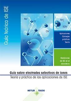 Guía de electrodos selectivos de iones – Teoría y práctica