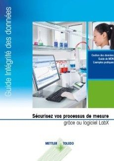Guide de l'intégrité des données de laboratoire – Gestion des données, instructions MON, exemples pratiques