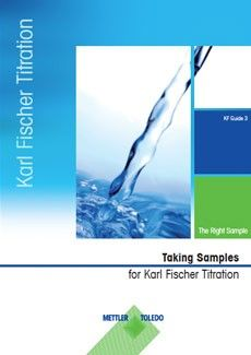 Karl Fischer Titration Guide. Part 3 — Sampling Techniques