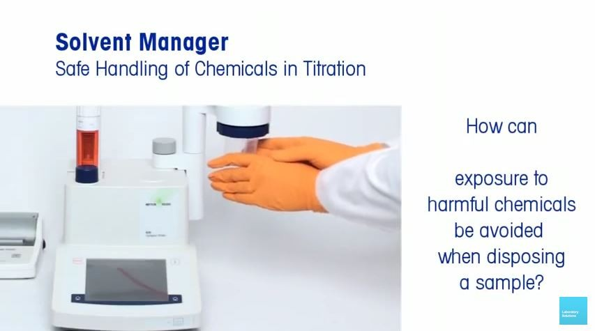 Safe Handling of Chemicals in Titration with Solvent Manager