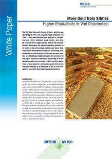 从矿泥中获取更多黄金 白 湿法氯化获得最高产量