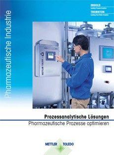 Prozessanalytische Lösungen Pharmazeutische Prozesse optimieren