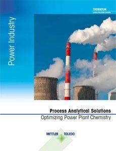 LEISTUNGSFÄHIGE LÖSUNGEN zur Optimierung chemischer Prozesse in Kraftwerken (NEUE AUSGABE!)
