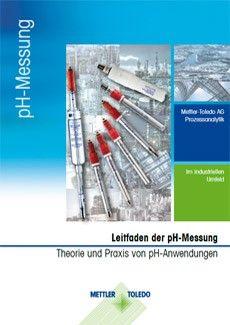 Leitfaden: ein theoretischer Leitfaden zur pH-Messung und zur Praxis von pH-Anwendungen