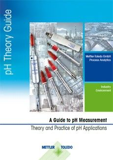 Guide: A Guide to pH Measurement Theory and Practice of pH Applications