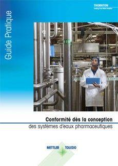 Guide: Conformité dès la conception des systèmes d'eaux pharmaceutiques