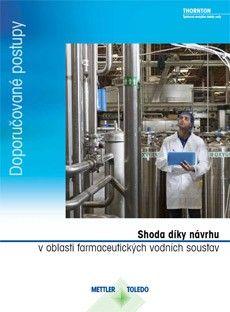 Průvodce: Shoda díky konstrukci v oblasti farmaceutických vodních systémů