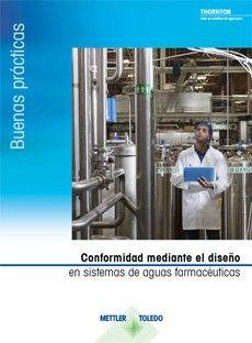 Guía: Conformidad mediante el diseño de los sistemas de agua farmacéutica