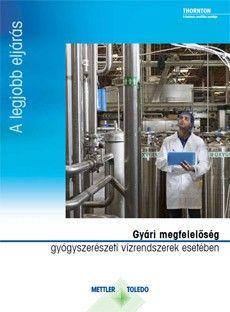 Útmutató: Gyári megfelelőség a gyógyszerészeti vízrendszerek esetében