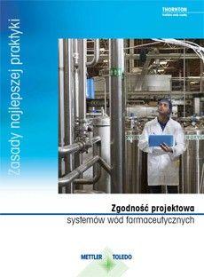 Poradnik: Zgodność projektu systemów wody farmaceutycznej z przepisami