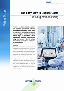 White Paper: The Easy Way to Reduce Costs in Drug Manufacturing