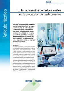 Artículo técnico: La forma más sencilla de reducir costes en la fabricación de medicamentos
