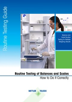 Routine Testing of Laboratory Balances - how to do It correctly
