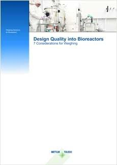 7 weighing considerations for bioreactors Quick Note