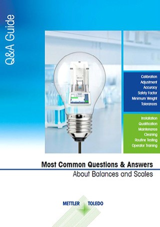 Laboratory Balance and Scale Q&A Guide - from Selection to Routine Testing