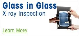 Glass in Glass Inspection