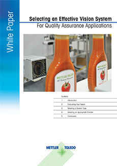 Selecting an Effective Vision System For Quality Assurance Applications