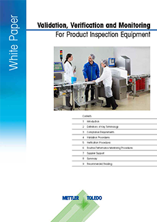 Validation, Verification and Monitoring For Product Inspection Equipment